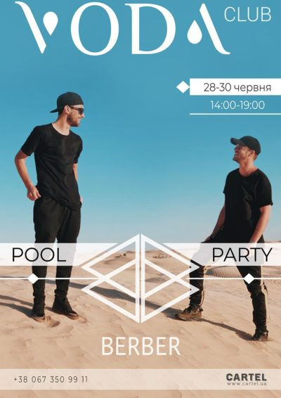 June,  28-30 - BERBER project at Pool Parties in VODA club!