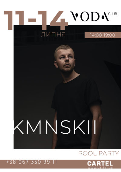 July, 11-14 DJ KMNSKII at Pool Parties in VODA club
