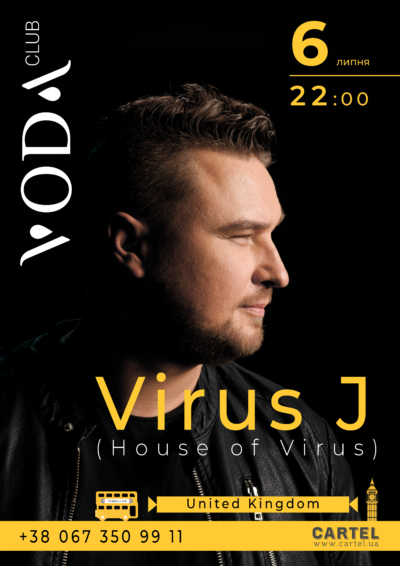 July 6th. Vitus J (House of Virus) in VODA club!