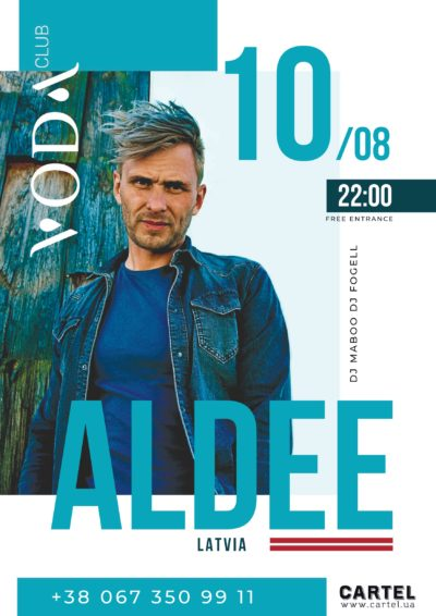 Augusr 10, Aldee (Latvija) at VODA club