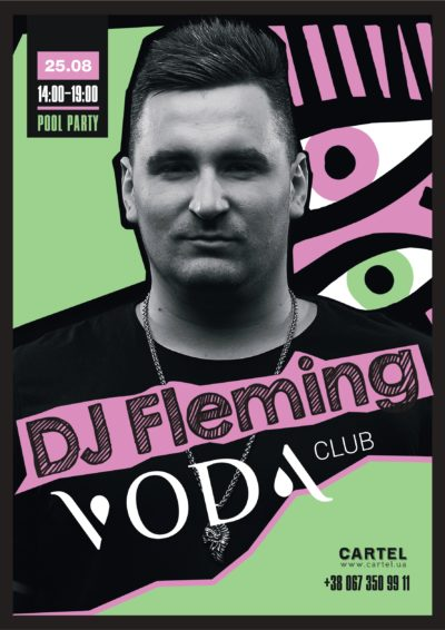 August 25, Fleming on Pool Parties in VODA club